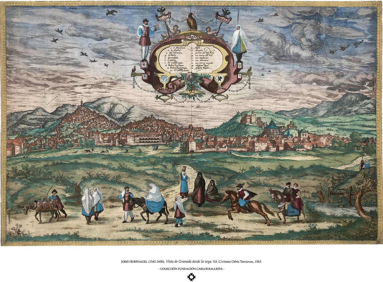 JORIS HOEFNAGEL (1542-1600). Vista de Granada desde la vega. Ed. Civitates Orbis Terrarum, 1563.