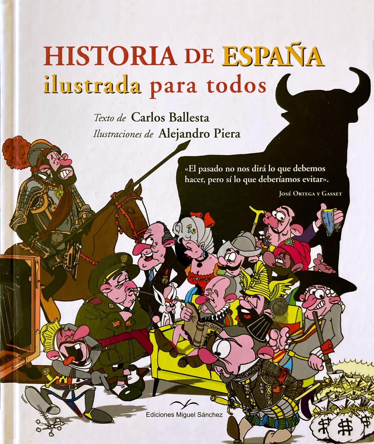 Historia de España contada para todos - Carlos Ballesta López y Alex Piera Lillo