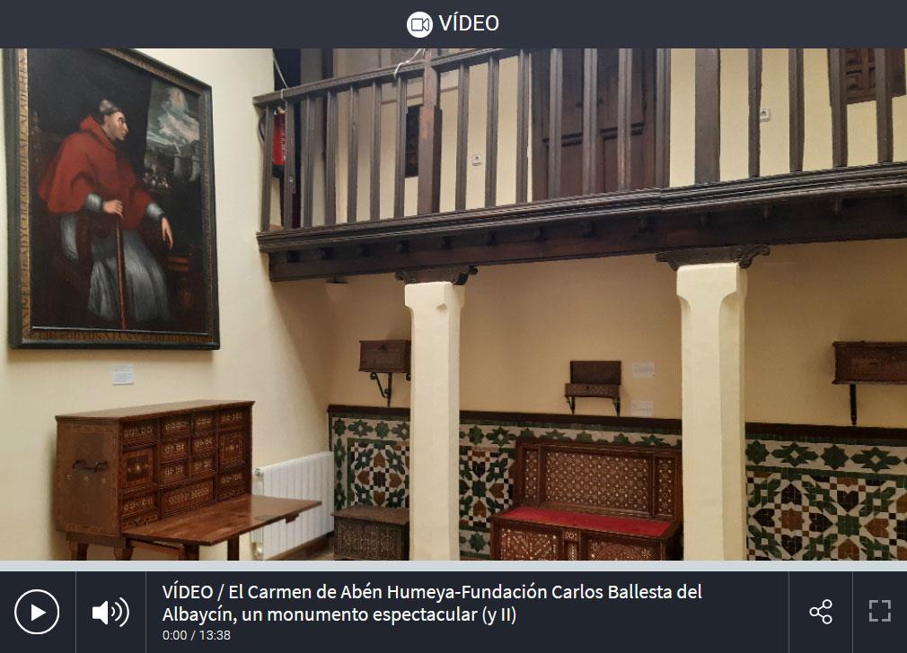 El Carmen de Abén Humeya-Fundación Carlos Ballesta del Albaycín, un monumento espectacular